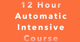 12 Hour Automatic Intensive Course