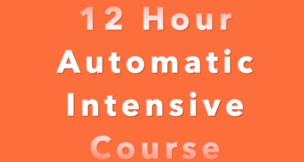 12 Hour Automatic Intensive driving course