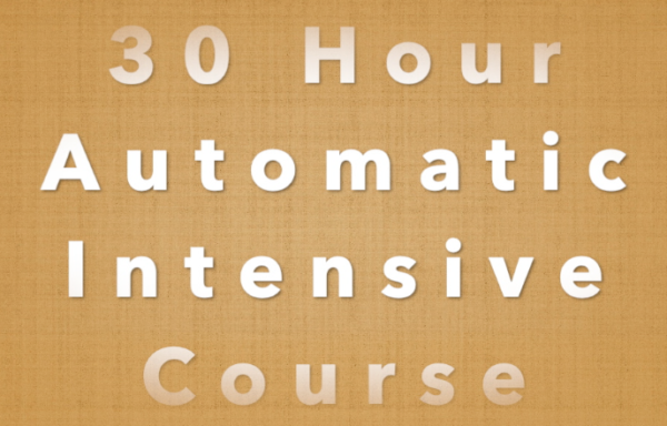 30 Hour Automatic Intensive Course
